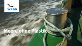 Meere ohne PLastik - Fishing For Litter