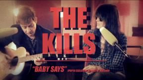 The Kills - Baby Says (Live Acoustic Session)